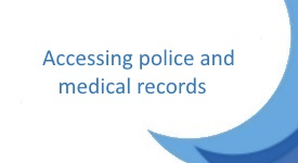 Access to police and medical records?